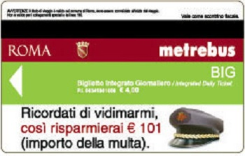 BIG Biglietto Integrato Giornaliero 350 px Tickets for the Bus, Metro, Trams, & Met.Ro Trains